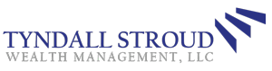 Tyndall Stroud Wealth Management, LLC